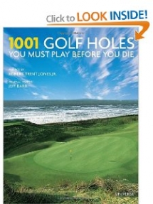 1001 Golf Holes You Must Play Before You Die - Books