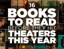 16 books to read before they hit theaters this year - Books