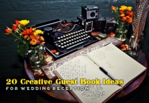 20 Creative Guest Book Ideas For Wedding Reception   - Wedding Ideas