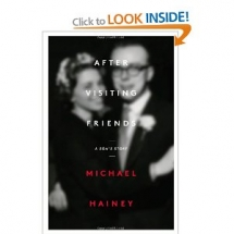 After Visiting Friends: A Son's Story by Michael Hainey - Books