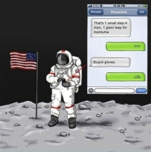 Astronaut texting.. - Laughter is the best medicine