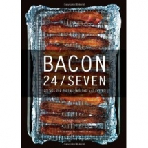 Bacon 24/7: Recipes for Curing, Smoking, and Eating by Theresa Gilliam - Bacon makes it better