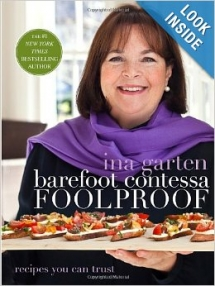 Barefoot Contessa Foolproof: Recipes You Can Trust by Ina Garten - Cook Books