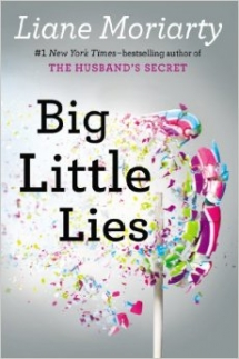 Big Little Lies by Liane Moriarty  - Books to read