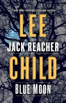 Blue Moon by Lee Child - Novels to Read