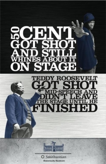 50 Cent got shot and... VS. Teddy Roosevelt got shot and... - Funny Ads