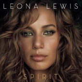 Spirit by Leona Lewis - Fave Music