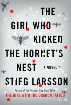 Book - The Girl Who Kicked the Hornets Nest - Good Reads