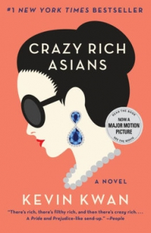 'Crazy Rich Asians' by Kevin Kwan - Books to read