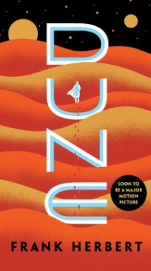 Dune by Frank Herbert - Novels to Read