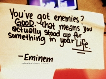 Enemies - Eminem quote - Quotes & other things