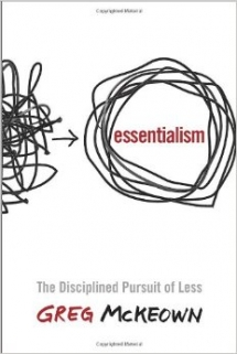 Essentialism: The Disiplined Pursuit of Less - Books to read