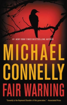 Fair Warning by Michael Connelly - Novels to Read