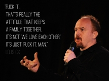 Funny Louis CK quote on relationships - That made me laugh!