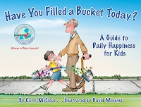 Have You Filled A Bucket Today? - Children's books
