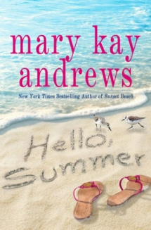 Hello, Summer by Mary Kay Andrews - Books to read