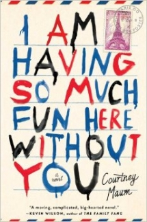 I Am Having So Much Fun Here Without You  - Books to read