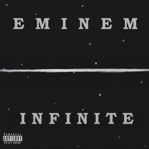 Infinite by Eminem - Music I Love