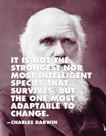 """It is not the strongest nor most intelligent species that survives..."" - Darwin quote - Fave quotes of all-time"