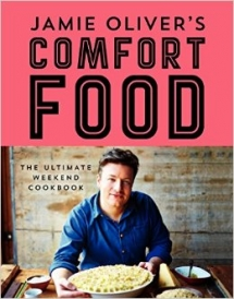 Jamie Oliver's Comfort Food: The Ultimate Weekend Cookbook - Christmas Gift Ideas