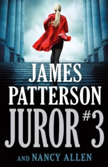 Juror #3 by James Patterson - Novels to Read
