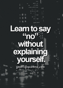Learn to say no - Great Sayings & Quotes