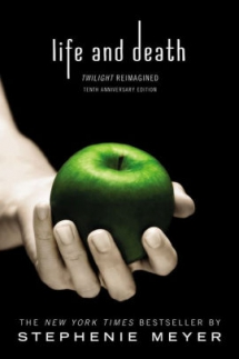 Life and Death: Twilight Reimagined by Stephenie Meyer - Books to read