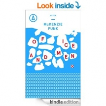 Of Ice and Men by McKenzie Funk - Kindle ebooks