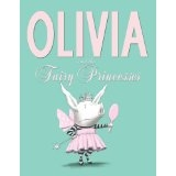 Olivia and the Fairy Princess by Ian Falconer - Children's books
