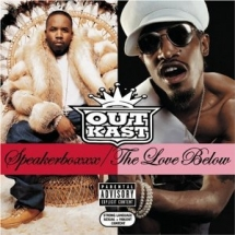 OutKast 'Speakerboxxx/The Love Below' - Greatest Albums