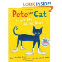 Pete the Cat: I Love My White Shoes - Children's books