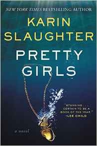 Pretty Girls by Karin Slaughter  - Books to read