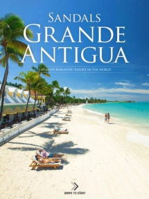 Sandals Grande Antigua, Dickenson Bay - I need a vacation