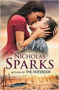 See Me by Nicholas Sparks - Books to read