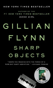 'Sharp Objects' by Gillian Flynn - Books to read
