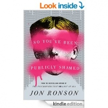 So You've Been Publicly Shamed by Jon Ronson - Kindle ebooks