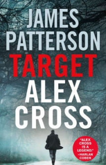 Target: Alex Cross by James Patterson - Novels to Read