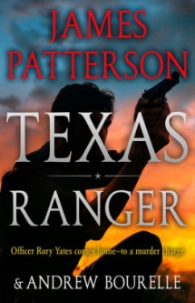 Texas Ranger by James Patterson - Novels to Read