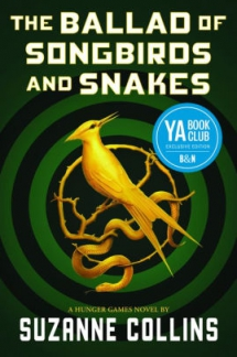 The Ballad of Songbirds and Snakes by Suzanne Collins - Books to read