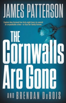 The Cornwalls Are Gone by James Patterson - Novels to Read
