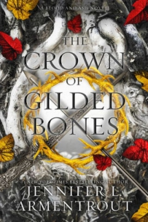 The Crown of Gilded Bones by Jennifer L. Armentrout - Books to read