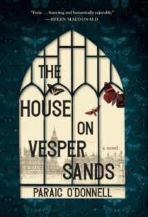 The House on Vesper Sands by Paraic O'Donnell - Books to read