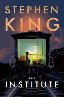The Institute by Stephen King - Novels to Read