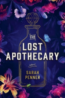 The Lost Apothecary by Sarah Penner - Books to read