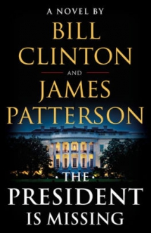 'The President Is Missing' by Bill Clinton and James Patterson - Books to read