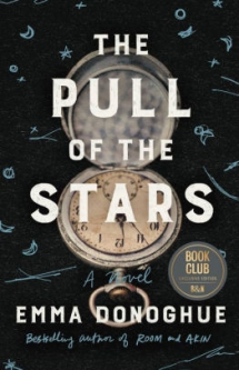 The Pull of the Stars by Emma Donoghue - Books to read