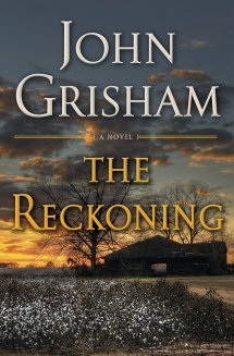 The Reckoning by John Grisham - Novels to Read