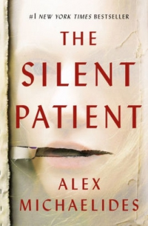 The Silent Patient by Alex Michaelides - Novels to Read