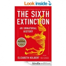 The Sixth Extinction: An Unnatural History by Elizabeth Kolbert - Kindle ebooks