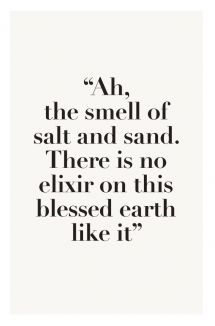 the smell of salt and sand - Travel